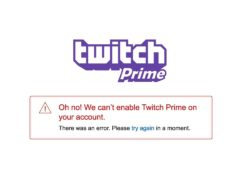 Oh no! We can't enable Twitch Prime on your account — как исправить